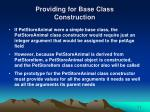 providing for base class construction40
