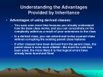 understanding the advantages provided by inheritance5