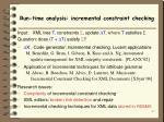 run time analysis incremental constraint checking