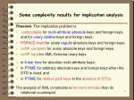 some complexity results for implication analysis