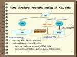 xml shredding relational storage of xml data