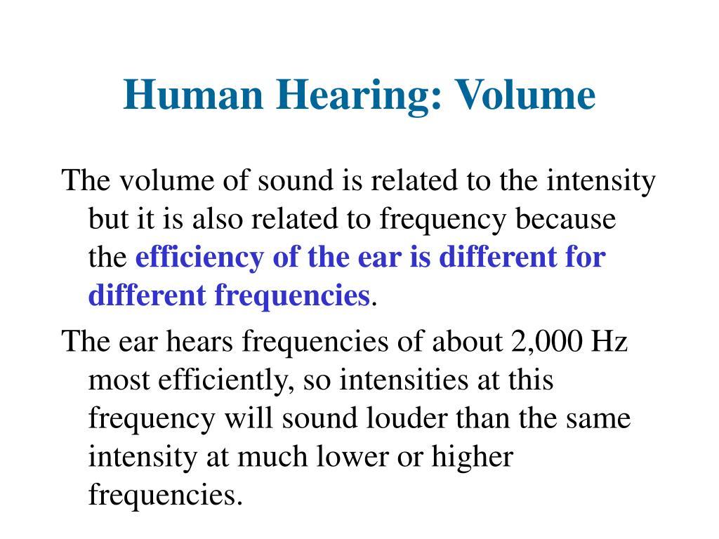 Human Hearing: Volume