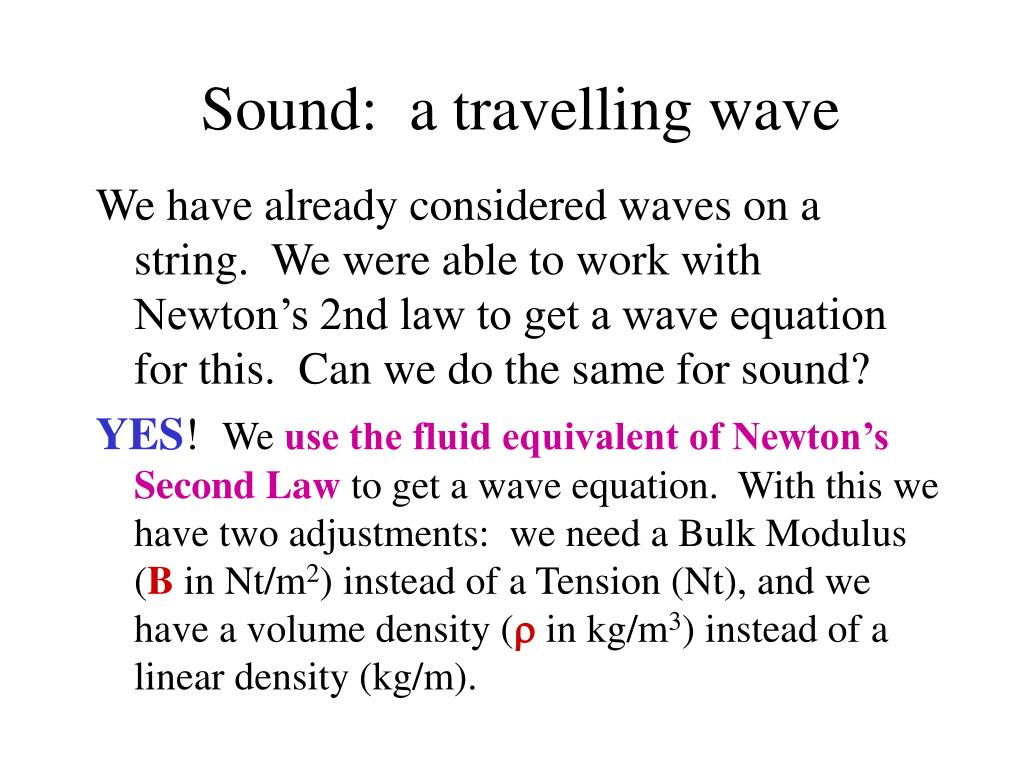 Sound:  a travelling wave