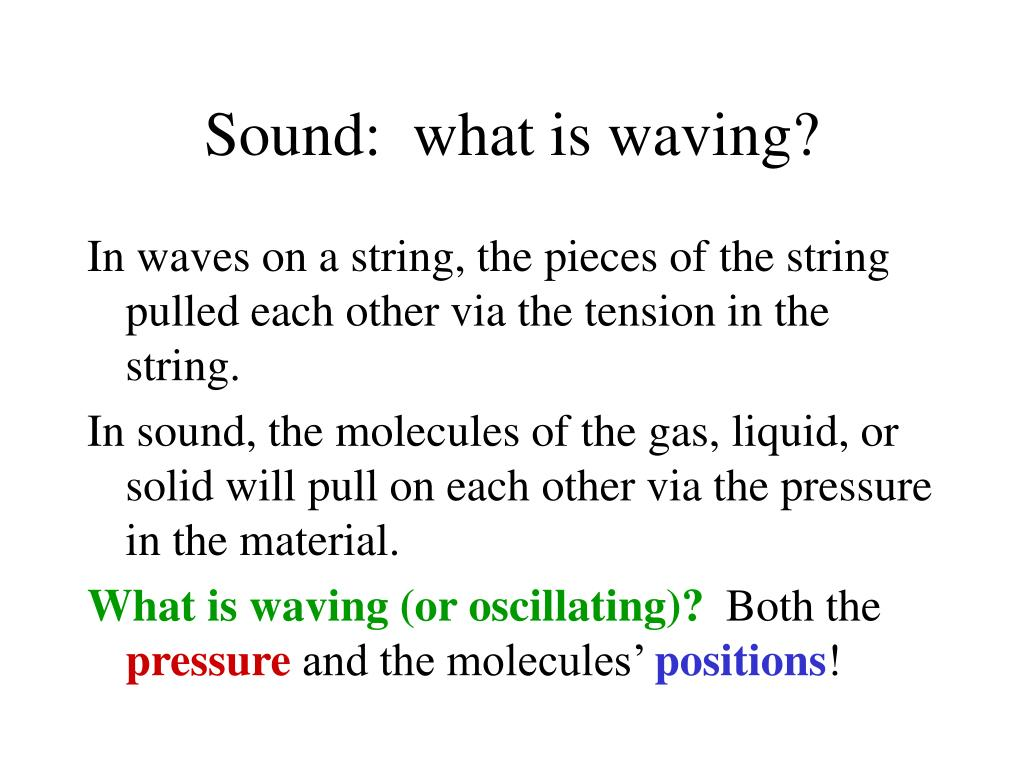 Sound:  what is waving?