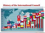history of the international council