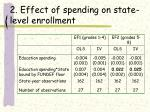 2 effect of spending on state level enrollment