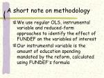 a short note on methodology