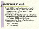 background on brazil