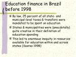education finance in brazil before 1998