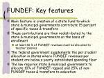 fundef key features
