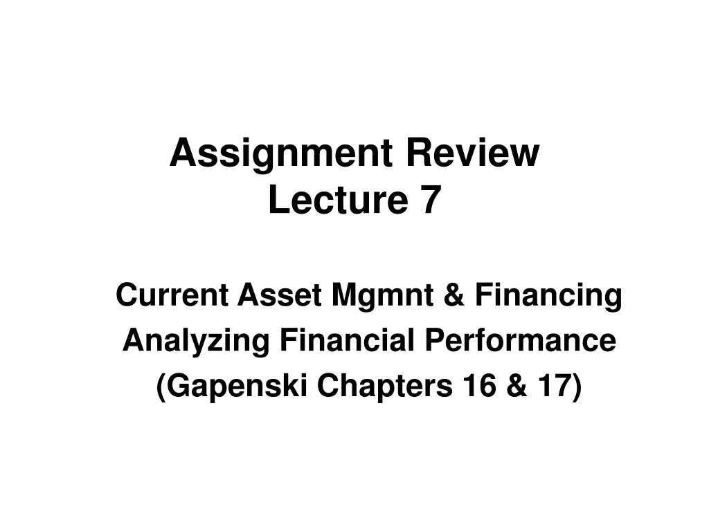 assignment review lecture 7 l.