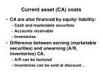 current asset ca costs