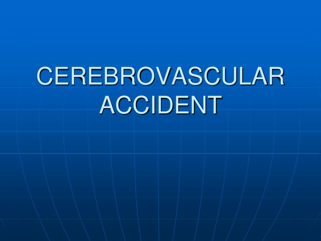 cerebrovascular accident l.