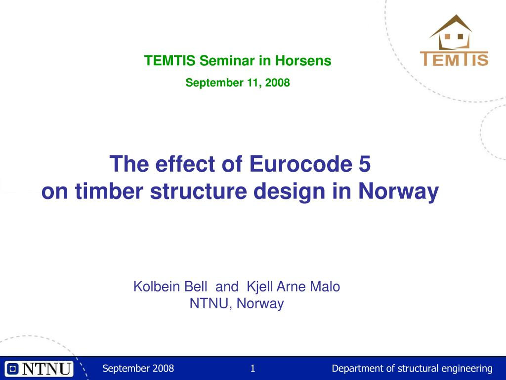 the effect of eurocode 5 on timber structure design in norway l.