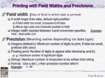 printing with field widths and precisions