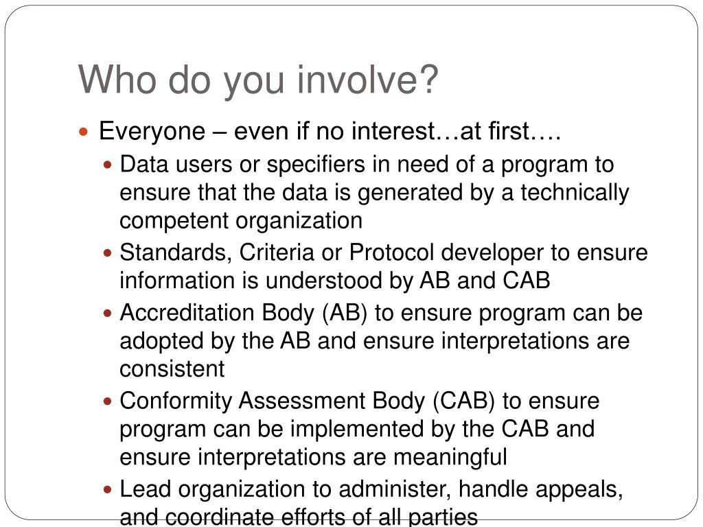 Who do you involve?