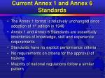 current annex 1 and annex 6 standards