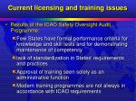 current licensing and training issues