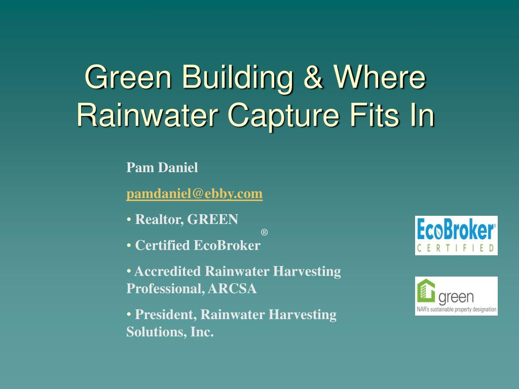 green building where rainwater capture fits in l.