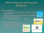 green programs evaluation standards