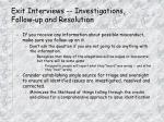 exit interviews investigations follow up and resolution