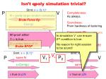 isn t qpoly simulation trivial