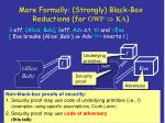 more formally strongly black box reductions for owf ka