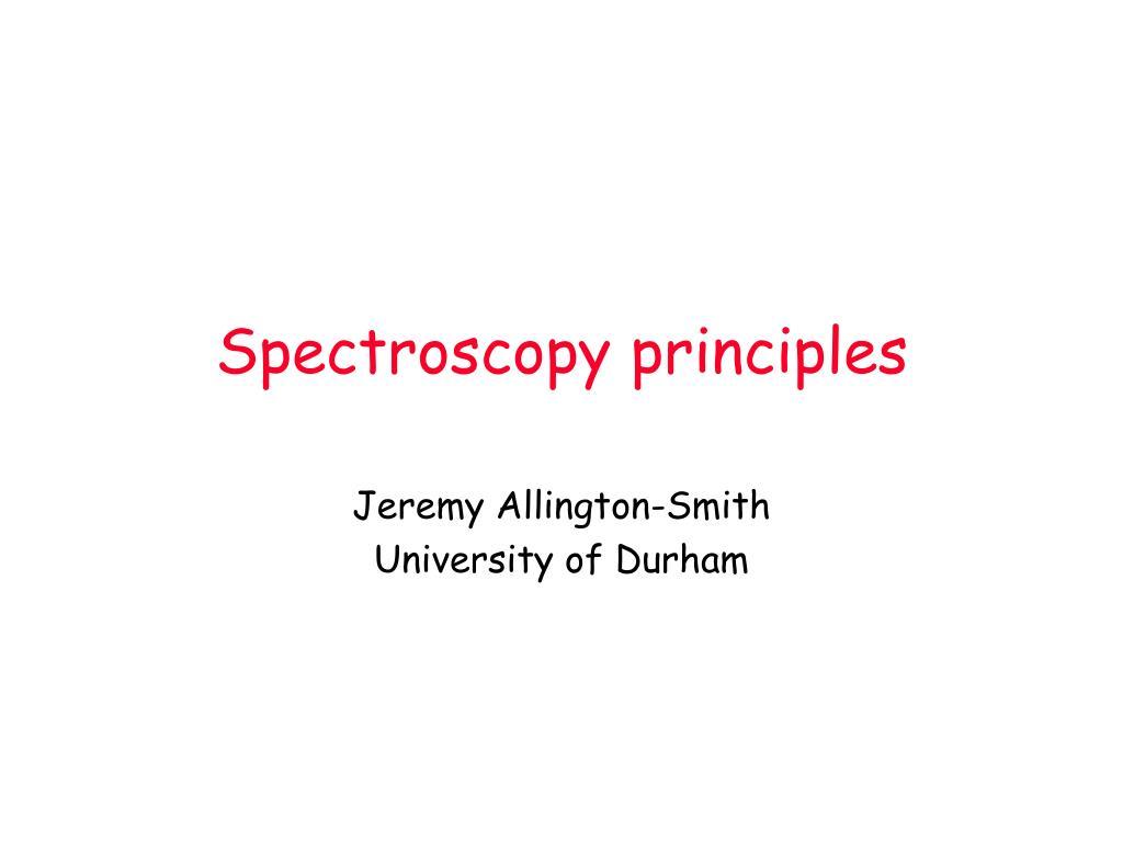 spectroscopy principles l.