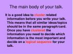 the main body of your talk