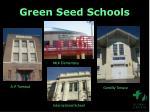 green seed schools