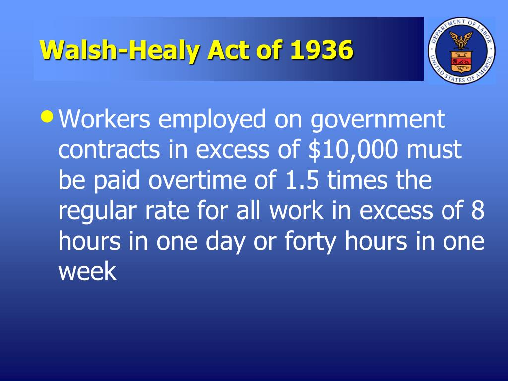 walsh healy act of 1936 l.