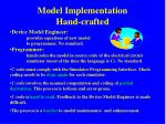 model implementation hand crafted