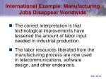 international example manufacturing jobs disappear worldwide32