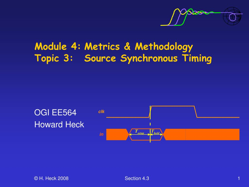 module 4 metrics methodology topic 3 source synchronous timing l.