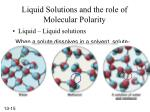 liquid solutions and the role of molecular polarity