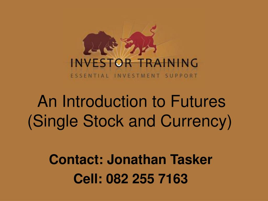 an introduction to futures single stock and currency l.