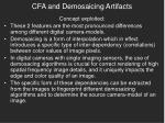 cfa and demosaicing artifacts