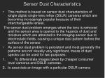 sensor dust characteristics