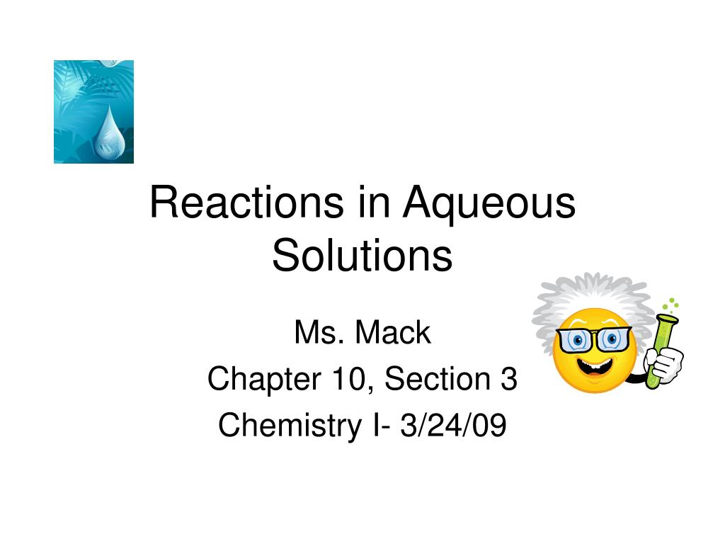 reactions in aqueous solutions l.