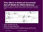 prior work a reduced constraint set lp model for glitch removal
