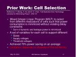 prior work cell selection