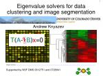 eigenvalue solvers for data clustering and image segmentation