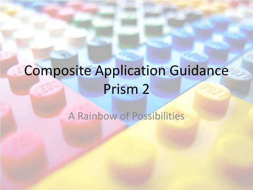 composite application guidance prism 2 l.