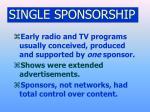 single sponsorship
