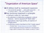organization of american space