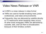 video news release or vnr