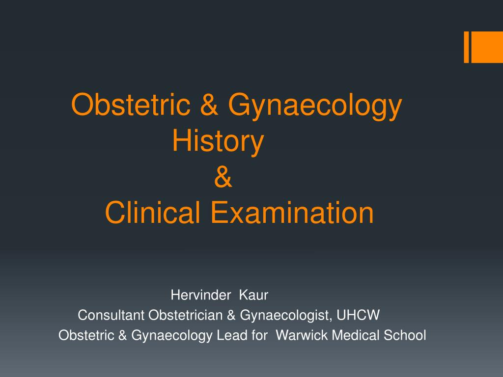 obstetric gynaecology history clinical examination l.