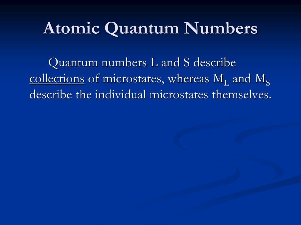 Atomic Quantum Numbers