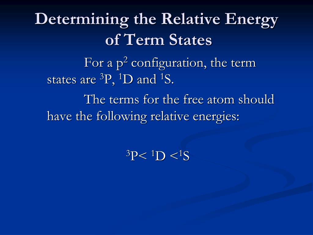 Determining the Relative Energy