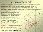 moving in an electric field